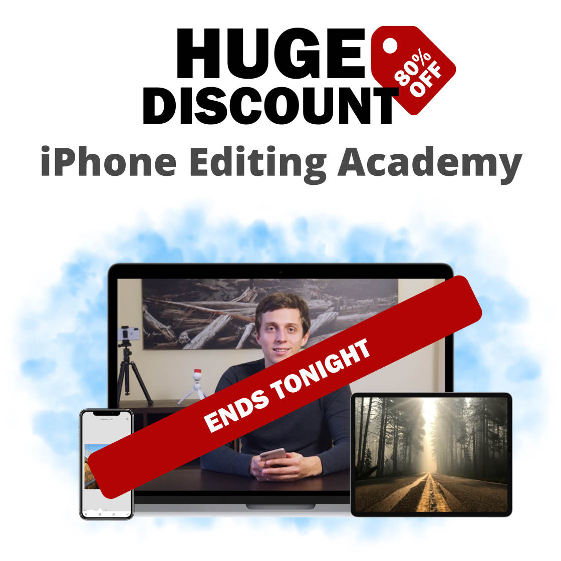 Huge 80% Discount For iPhone Editing Academy ENDS TONIGHT!