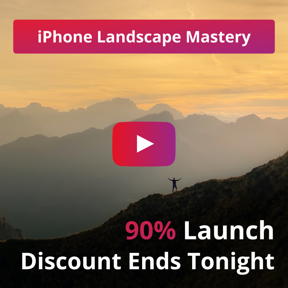 90% Discount On Our iPhone Landscape Photography Course… ENDS TONIGHT!
